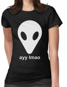 ayy lmao Womens Fitted T-Shirt