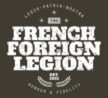 French Foreign Legion - Honour and Fidelity by FFLinfo