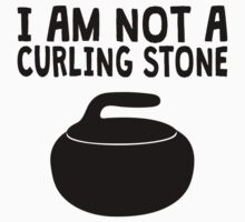 I Am Not A Curling Stone Kids Tee