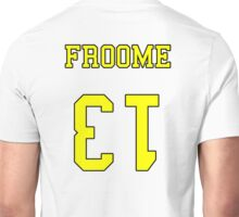 Froome 13 Jersey Unisex T-Shirt