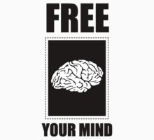 FREE YOUR MIND! by shadeprint