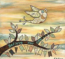 Believe You Can by Lisafrancesjudd