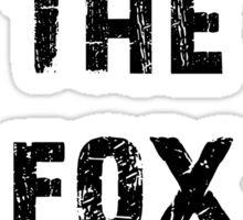 Shut the Fox Up Sticker