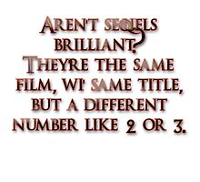 Aren't sequels brilliant? by boogeyman