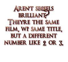 Aren't sequels brilliant? by boogeyman