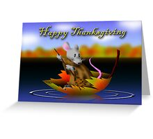 Thanksgiving Mouse Greeting Card