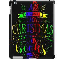 All I Want Christmas Is Book Rainbow iPad Case/Skin