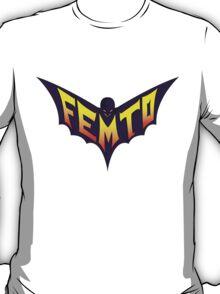 Nananananana FEMTO T-Shirt
