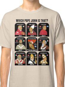 9 Pope Johns - CR3 Classic T-Shirt