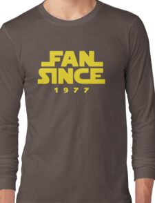 Fan Since Long Sleeve T-Shirt