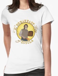 The Breakfast King of Loyola (FARGO) T-Shirt