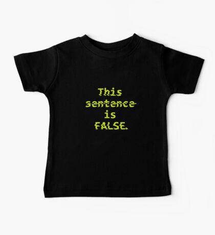 Paradox Shirt - This sentence is FALSE. Baby Tee