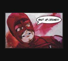 Shut Up, Crime! by Superstartistry