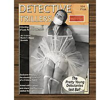 Detective Trillers Magazine February Photographic Print