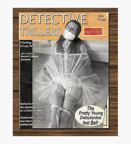 Detective Trillers Magazine February Photographic Print