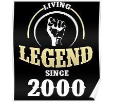 LIVING LEGEND SINCE 2000 Poster