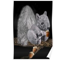 ✿♥‿♥✿MY CUDDLY LITTLE SQUIRREL WITH ACORNS✿♥‿♥✿ Poster