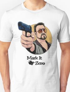 """Mark It Zero"" T-Shirt"
