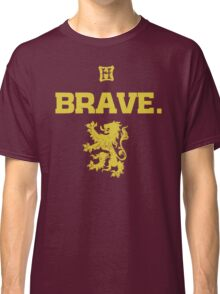Gryffindor. Brave. Classic T-Shirt