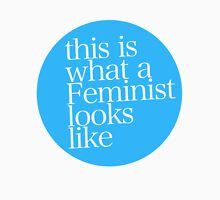This is what a Feminist looks like BLUE Unisex T-Shirt