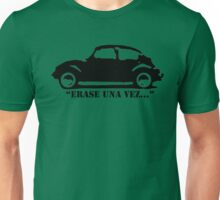 "VW Beetle - ""Erase Una Vez..."" Unisex T-Shirt"
