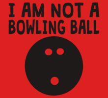 I Am Not A Bowling Ball One Piece - Short Sleeve