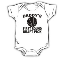 Daddy's First Round Draft Pick Basketball One Piece - Short Sleeve