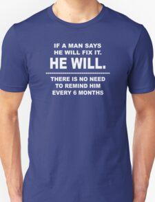 He Will Unisex T-Shirt