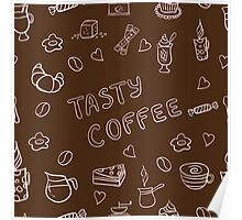 Tasty coffee Poster