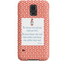 Be Who You Are Samsung Galaxy Case/Skin