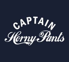 Captain Horny Pants by e2productions