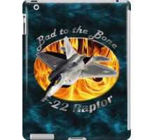 F-22 Raptor Bad To The Bone iPad Case/Skin