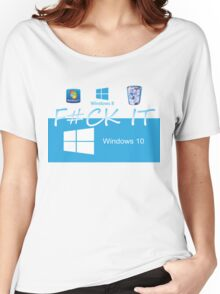 Windows 10 Funny Women's Relaxed Fit T-Shirt