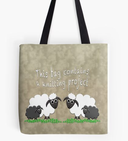 This bag contains a knitting project Tote Bag