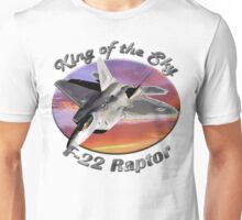 F-22 Raptor King Of The Sky Unisex T-Shirt