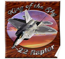 F-22 Raptor King Of The Sky Poster
