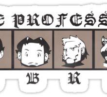 The Professors Sticker