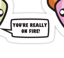 You're really on fire! Sticker