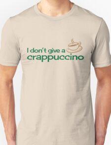 Crappucino, T-Shirt
