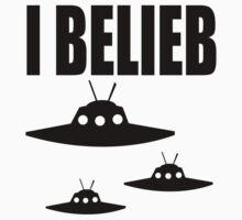 I Belieb In Aliens  by J B