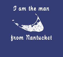 I am the man from nantucket Unisex T-Shirt