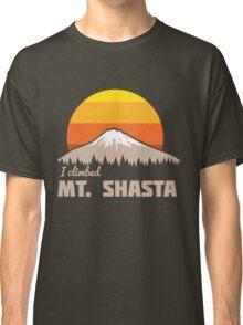 I climbed Mt. Shasta Classic T-Shirt