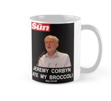 Jeremy Corbyn ate my broccoli Mug