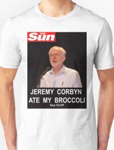Jeremy Corbyn ate my broccoli Unisex T-Shirt