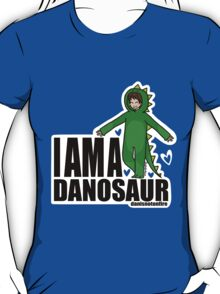 I AM A DANOSAUR T-Shirt