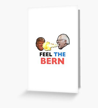 Feel the Bern Greeting Card