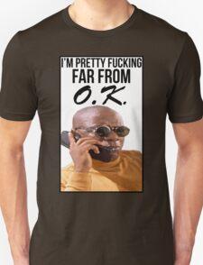 Far From O.K. T-Shirt