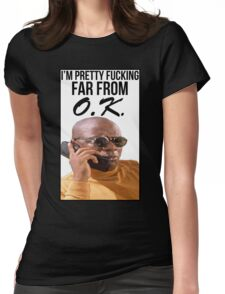 Far From O.K. Womens Fitted T-Shirt