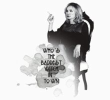 Who's the baddest witch in town by Milk & Coffee