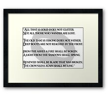 All that is gold does not glitter Framed Print